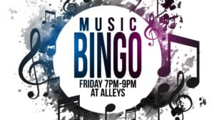 Music Bingo Fridays 7-9 at Alleys Alehouse