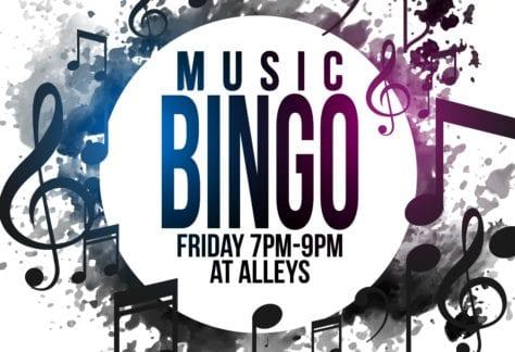 Music Bingo Fridays 7-9 at Alleys Alehouse