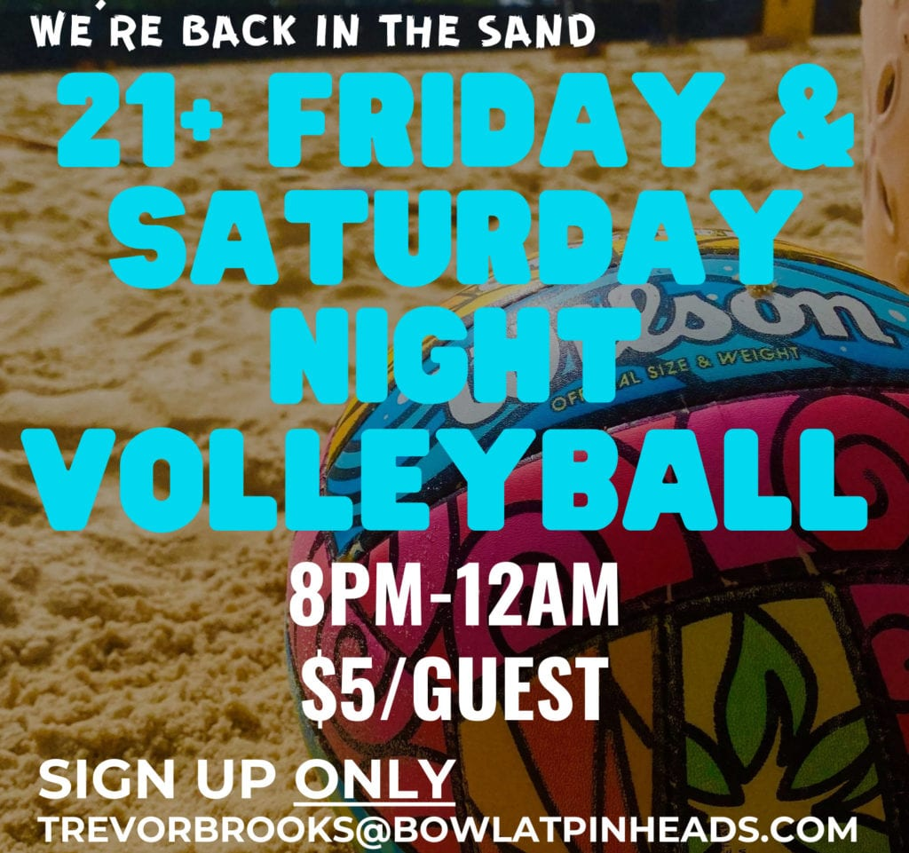 Volleyball Friday and Saturday